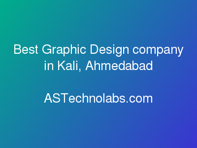 Best Graphic Design company in Kali, Ahmedabad  at ASTechnolabs.com