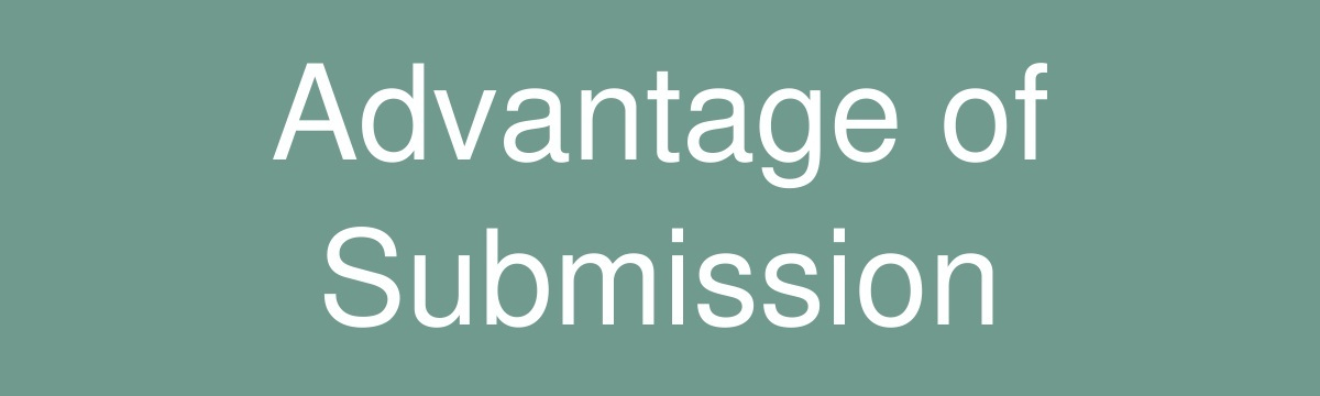 Advantage of Submission