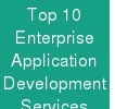 Top 10 Enterprise Application Development Services