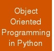 Object Oriented Programming in Python